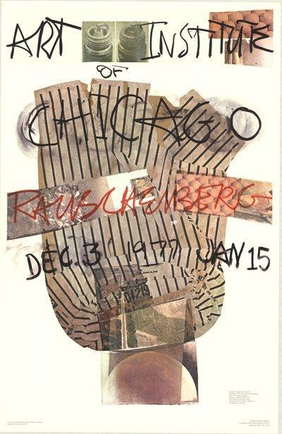 1976 Rauschenberg Art Institute of Chicago Poster