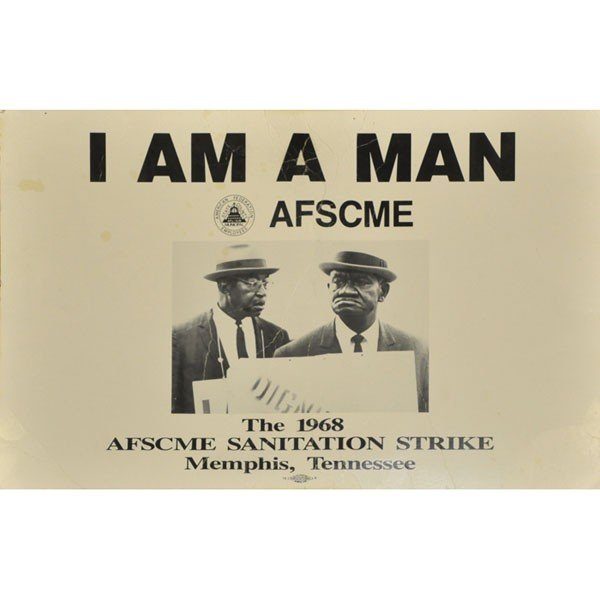 "633: Civil Rights poster ""I AM A Man,"" with photograph"