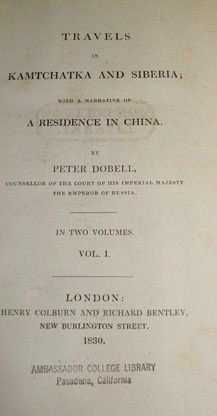 4506: 2V Set Dobell TRAVELS KAMTCHATKA & SIBERIA 1830
