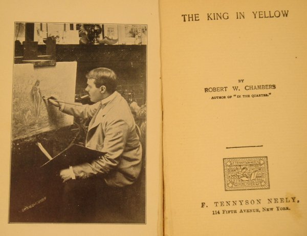 1099: Chambers KING IN YELLOW 1895 Neely Lovecraft