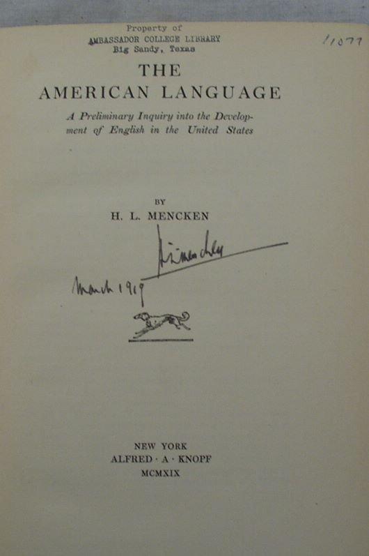 6008: SIGNED H. L. Mencken AMERICAN LANGUAGE 1919 Ltd.