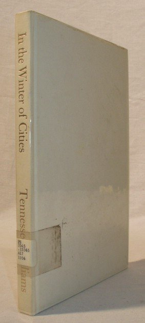 7008: SIGNED Tennessee Williams WINTER OF CITIES '56 Lt
