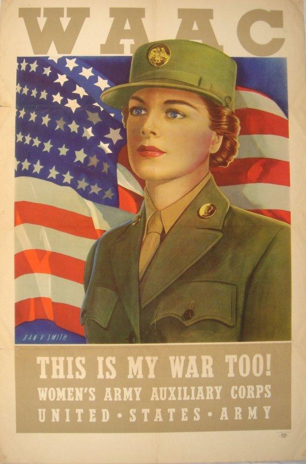 4012: WWII WAAC Original Poster 1943 WAC Dan V. Smith