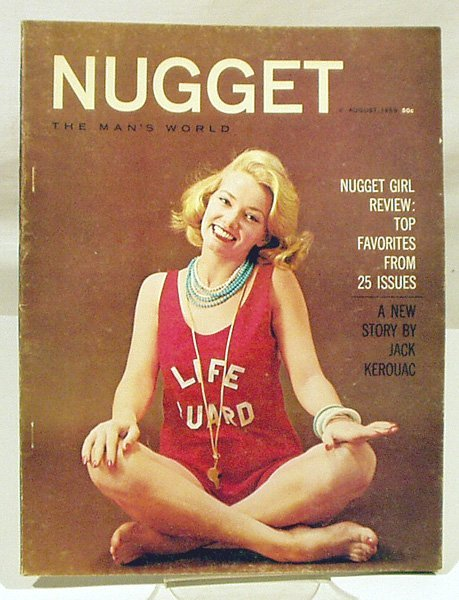 6001: NUGGET THE MAN'S WORLD August 1959 Kerouac Story