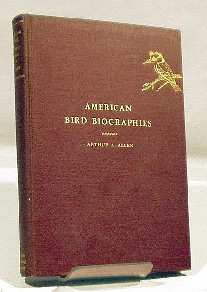 8023: SIGNED Allen AMERICAN BIRD BIOGRAPHIES 1934 Sutto