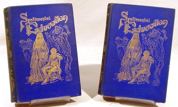 1167: 2V Flaubert SENTIMENTAL EDUCATION 1898 Complete