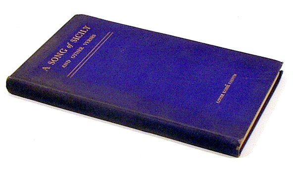 4027: SIGNED Kobbe Farnum SONG OF SICILY 1923 Poems
