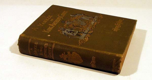8001: Twain A YANKEE IN KING ARTHUR'S COURT 1889 1st Ed
