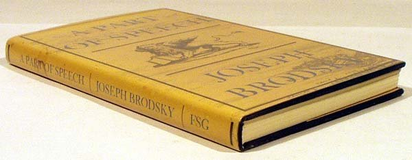 8022: Brodsky A PART OF SPEECH 1980 Poetry Signed First