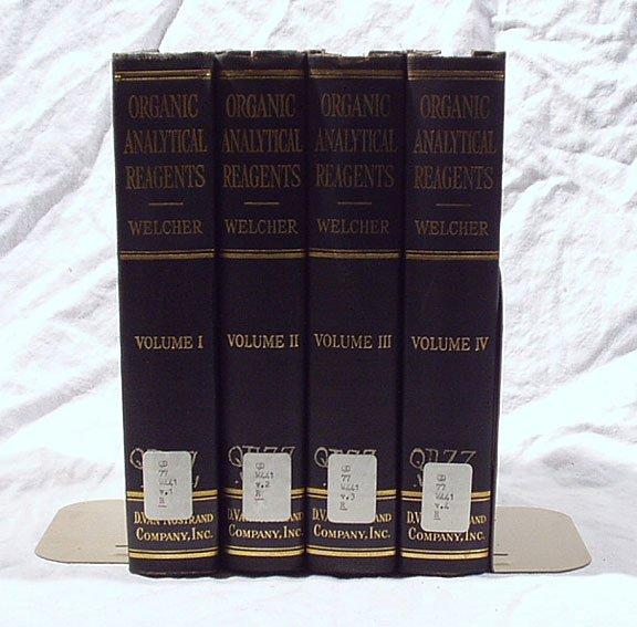 5: Welcher, Organic Analytical Reagents, 4 vols