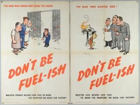 WWII Propaganda Posters - Don't Be Fuel-ish Wasted