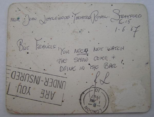 2008: To Francis Bacon; Joan Littlewood, Theatre Royal  - 2