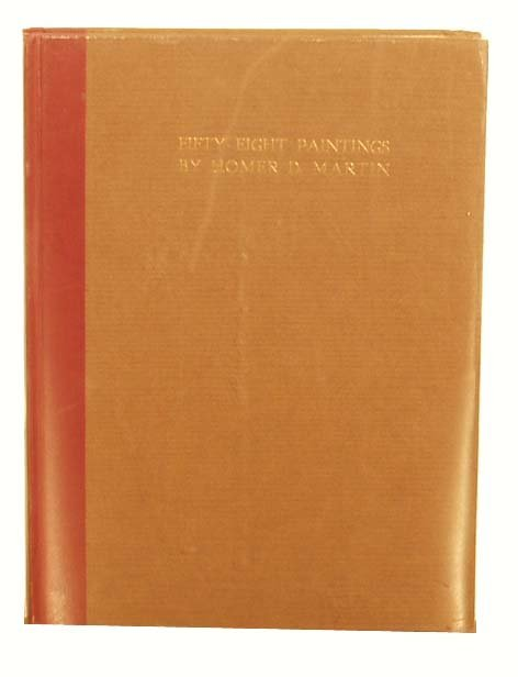 1001: Fifty-Eight Paintings by HOMER DODGE MARTIN NR