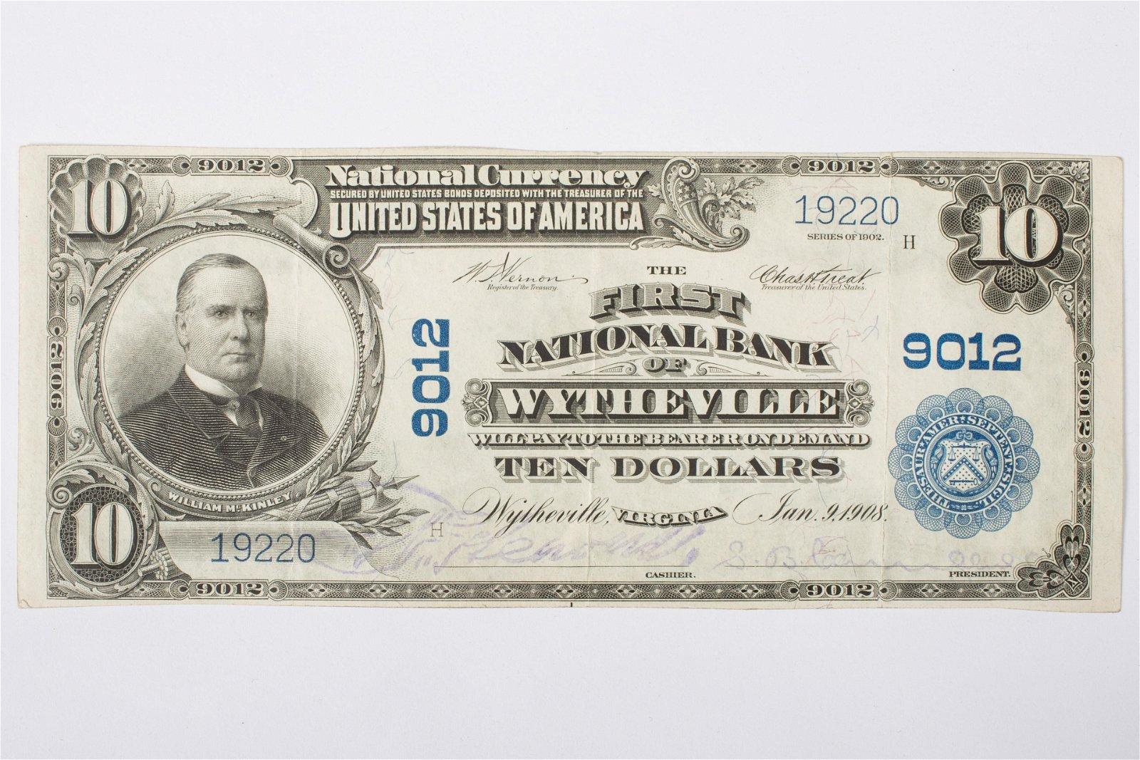 1902 $10 NATIONAL CURRENCY WYTHEVILLE VA