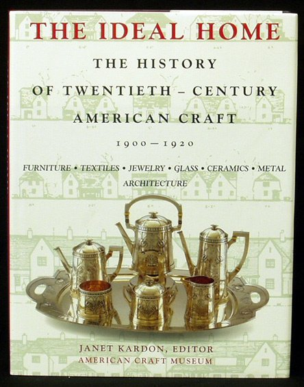 6: THE IDEAL HOME History of 20th Century Crafts