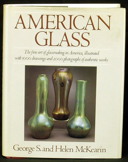 10: AMERICAN GLASS by George and Helen McKearin