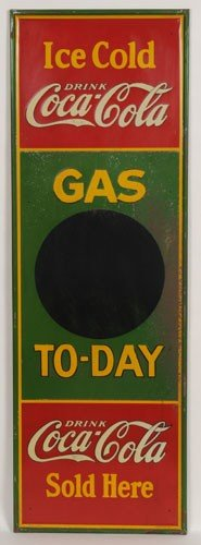 """160: COCA-COLA EMBOSSED TIN """"GAS TODAY"""" SIGN"""