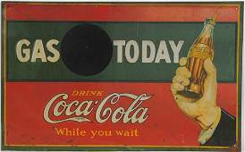 518: 1926 EMBOSSED TIN COCA-COLA GAS TODAY SIGN