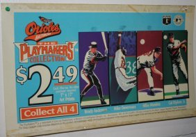 9: ORIOLES BANNER & ADVERTISING SIGN