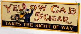 18: YELLOW CAB CIGAR & ZIPPO TIN SIGNS