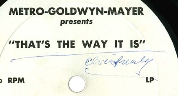 25: ELVIS-THAT'S THE WAY IT IS' SIGNED RECORD - 2