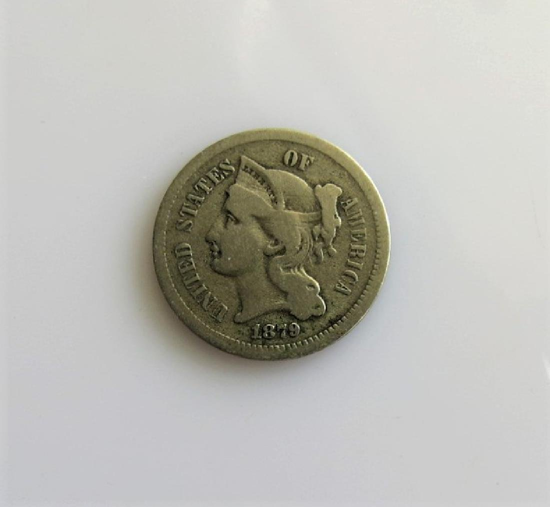 1879 3 Cent Nickel- Key Date only 38 - 000 Mintage