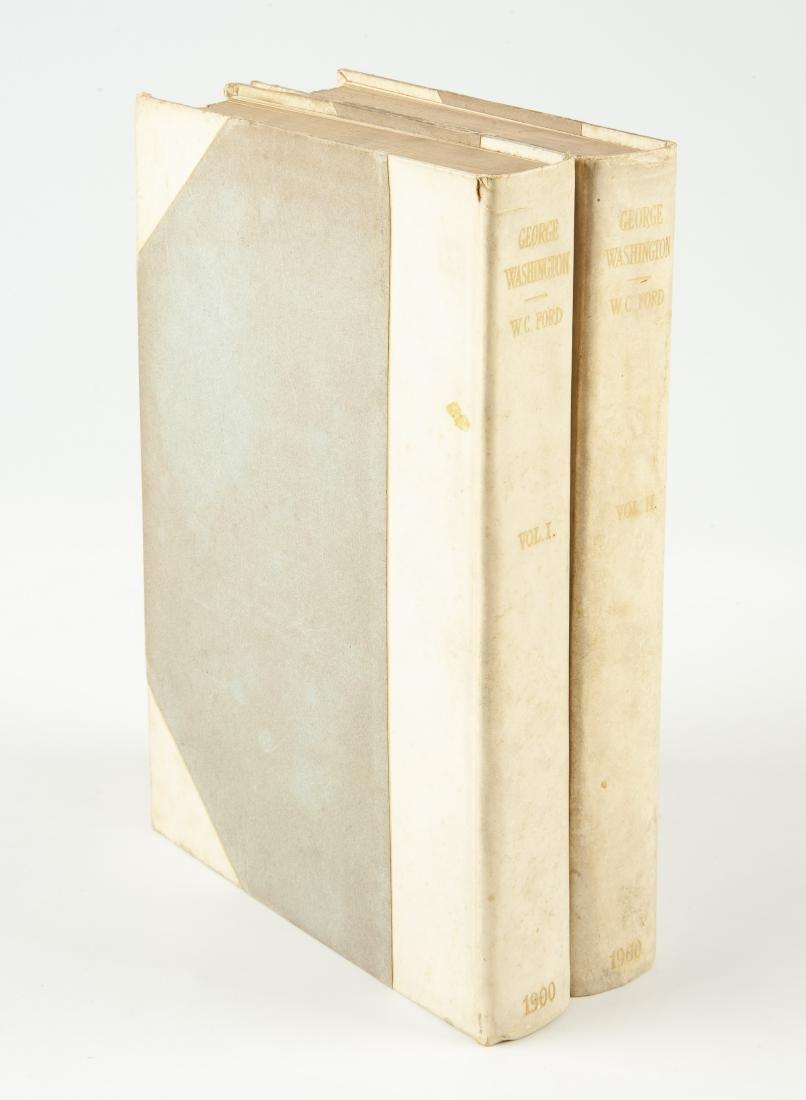 2 Vols. George Washington by W.C. Ford, 1900