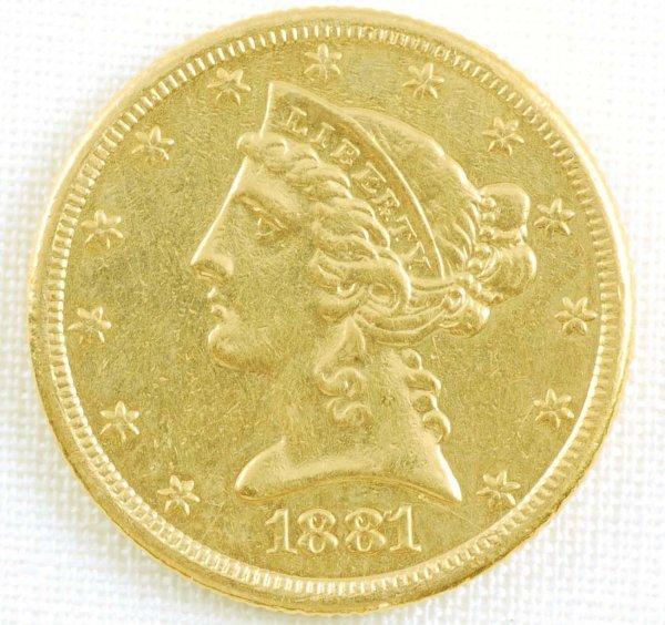 445: 1881 Liberty Head Half Eagle $5 Gold Coin AU