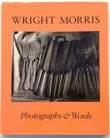 Wright Morris Photographs & Words