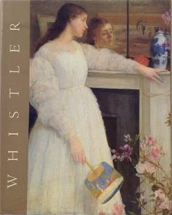 James McNeill Whistler Published by Abrams 1995
