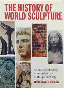 The History of World Sculpture by Germain Bazin