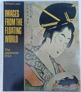 Images from the Floating World The Japanese Print by
