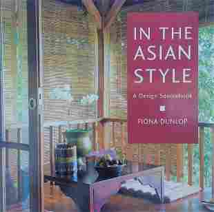 In The Asian Style A Design Sourcebook by Fiona