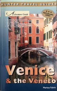 Adventure Guide to Venice and the Veneto by Marisa