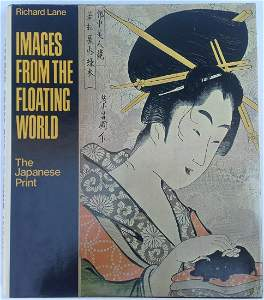 Images from the Floating World: The Japanese Print by