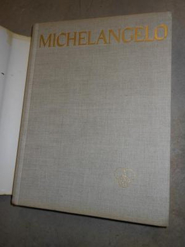 The Complete Work of Michelangelo by Mario Salmi, - 2