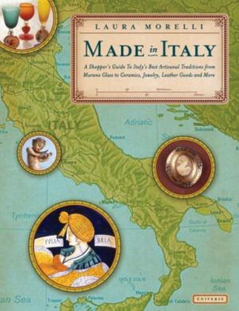 Made in Italy: A Shopper's Guide to Italy's Artisanan