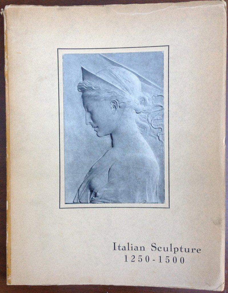 Italian Sculpture 1250 -1500 - Eighteenth Loan
