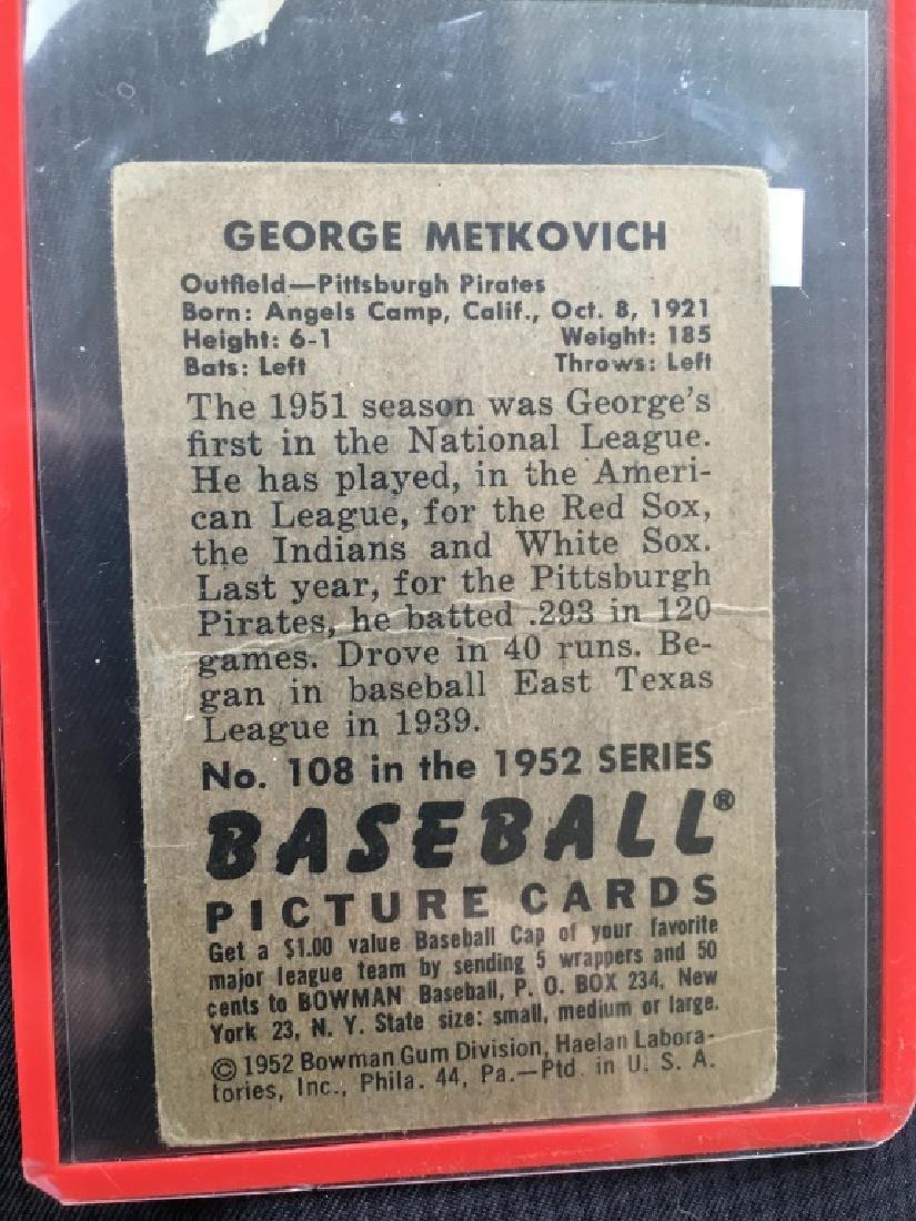 1952 Bowman #108 George Metkovich - 2