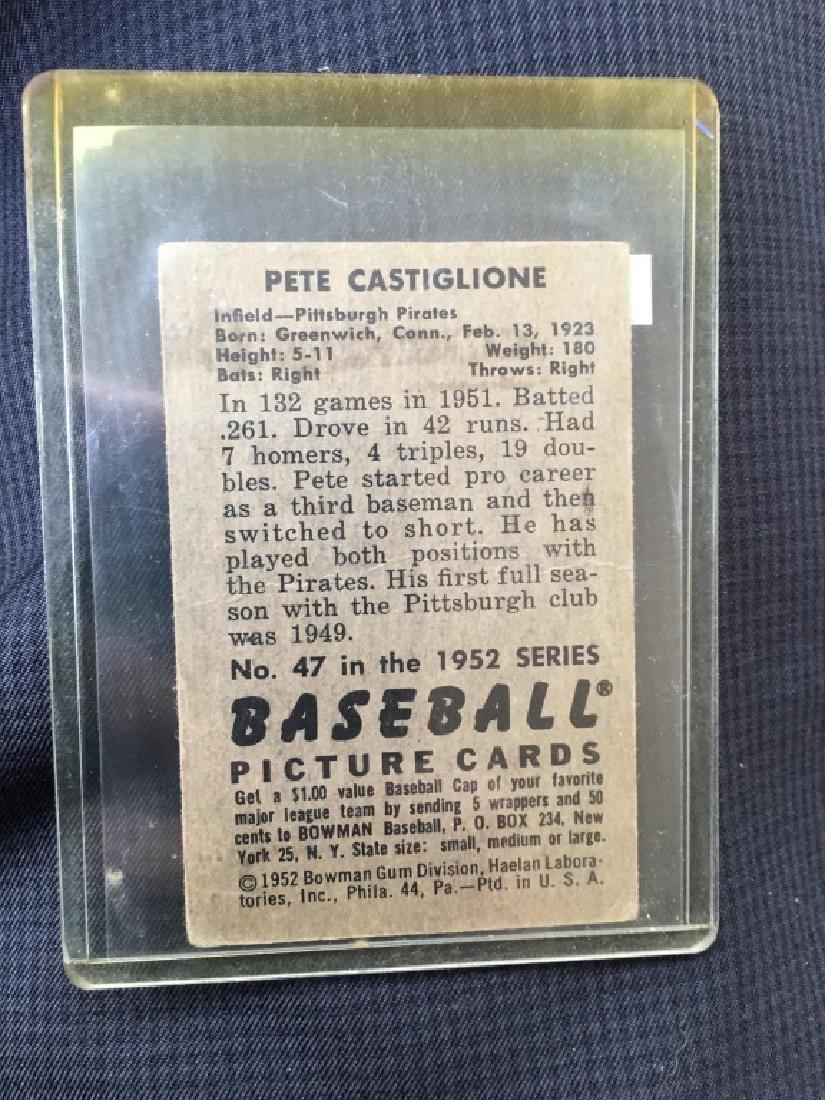 1952 Bowman #47 Pete Castiglione - 2