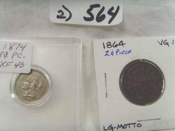564: 1864 2 CENT PIECE VG10 WITH 1874 3 CENT PIECE XF40