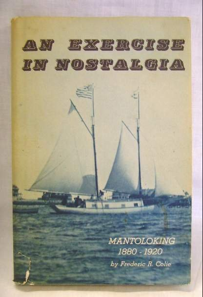 2001: MANTOLOKING NJ 1880-1920 BOOK AN EXERCISE IN NOST