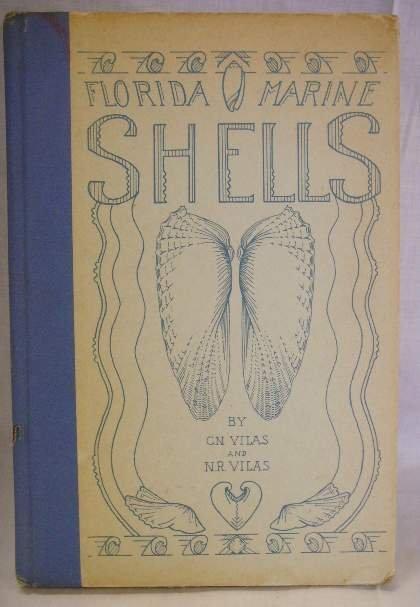 2002: FLORIDA MARINE SHELLS BOOK CN VILAS & N.R. VILAS