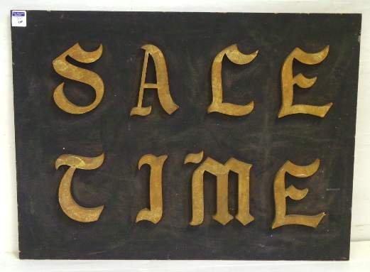 500: FOLK ART WOOD TRADE SIGN - SALE TIME - 25 1/2 X 34