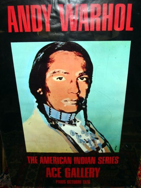 106: WARHOL NATIVE AMERICAN SERIES ACE GALLERY POSTER