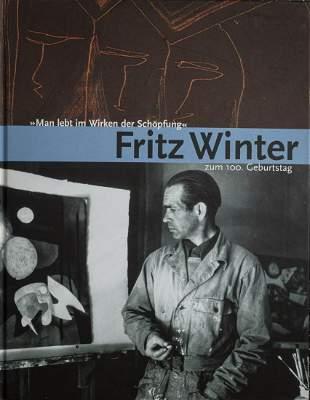 Gustav-Lübke-Museum Hamm, Fritz Winter zum 100.