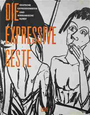 Wolfgang Lauber; Peter Stephan, Die Expressive Geste,