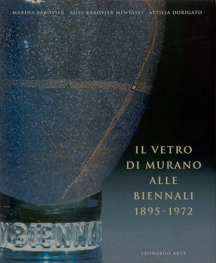 Marina Barovier/Rosa Barovier Mentasti/Attilia Dorigato