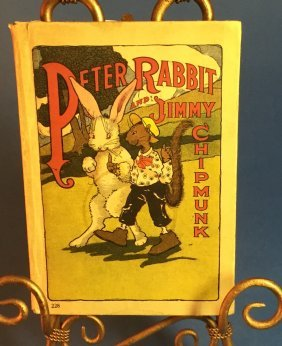 Peter Rabbit & Jimmy The Chipmunk Book 1918