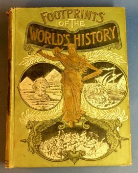 Antique Footprints Of The World's History C.1890's Book
